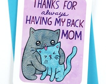 Thanks for Always Having my Back Mom - Cat Mother's day card for mom mothers day gift funny mothers day card sweet mothers day card best mom