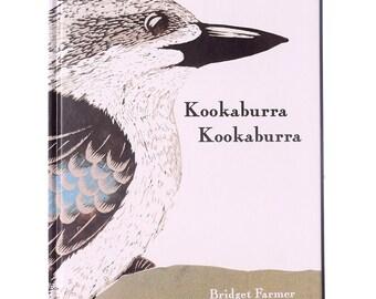 Children's Bird Book Entitled Kookaburra Kookaburra Written and Illustrated by Bridget Farmer