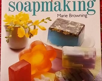 Melt & Pour Soapmaking by Marie Browning PB 2001 isbn 0806972157