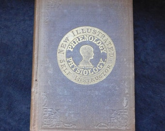 RARE Mid-Victorian Phrenology Textbook and FILLED Phrenology Chart - 1859 'New Illustrated Self-Instructor in Phrenology and Physiology'