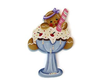 Ginger in an Ice Cream Sundae Ornament or Fridge Magnet, Handpainted Wood Gingerbread, Hand Painted Refrigerator Magnet, Tole Painting