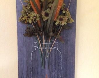 Mason Jar String Art Nail Art Flower Plaque Green Rust Floral Rustic