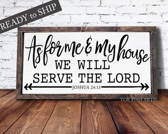 As For Me And My House We Will Serve The Lord Joshua 24:15 Large Wood Framed Sign