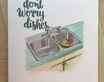Don't Worry Dishes Nobody's Doin' Me Tonight Either - Greeting Card
