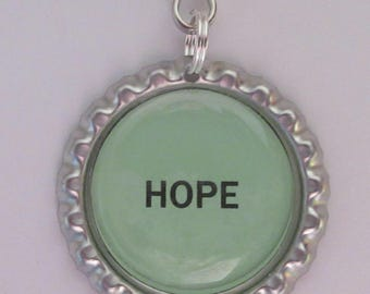 Hope Keychain, Hope Zipperpull, Bottle Cap Keychain, Bottle Cap Keychain