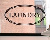 Laundry Decal, Laundry Door Decal, Laundry Wall Decal, Laundry Sign, Laundry Room Decal, Laundry Room Wall Decal, Laundry Decor, Wall Decal