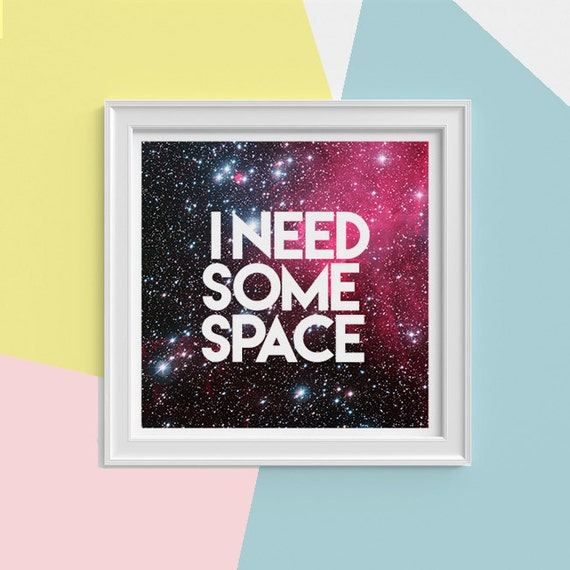 Spring Sale Galaxy art Print, I need some space wall art , Science student gift- Universe and stars art science student gift SQQ161