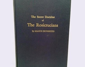 The Secret Doctrine of the Rosicrucians, Illustrated with the Secret Rosicrucian Symbols - Antique 1949 Book - Occult / Esoteric / Rare
