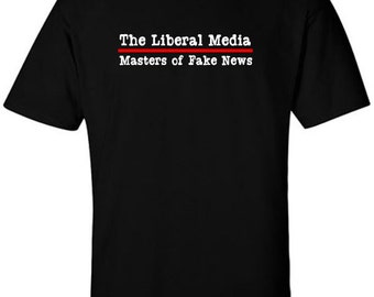 The Liberal Media - Masters of Fake News T-Shirt