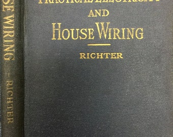 Practical Electricity and House Wiring by Herbert P. Richter Frederick J. Drake u0026 : house wiring book - yogabreezes.com