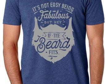 Beard T-Shirt | If The Beard Fits T-Shirt | Beard Shirt | Bearded T-Shirt | Bearded Shirt | Beard Gifts | Bearded Men Gifts | Fabulous Beard