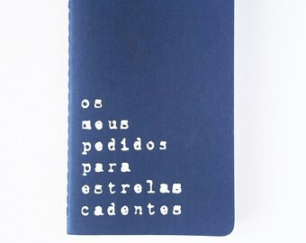 Caderno em português -  MOLESKINE® notebook with recycled hand screened printed cover. MOLESKINE®  journal; Portugal; Portuguese quote;