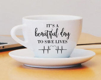 It's a Beautiful Day to Save Lives Grey's Anatomy Decal, Coffee Heartbeat Monitor Custom Mug Decal, Coffee Mug Decal, Doctor Nurse Gift