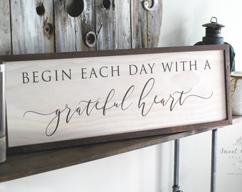 Begin Each Day With A Grateful Heart | Framed Wooden Sign | Farmhouse Sign | Grateful Heart Sign | Fixer Upper Sign |  Rustic Sign - HD-53