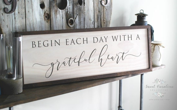 Begin Each Day With A Grateful Heart Framed Wooden Sign