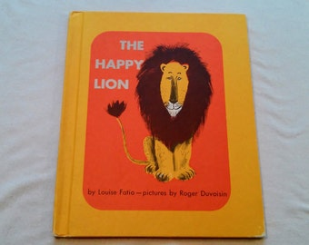 "Vintage Kids Hardcover Book, ""The Happy Lion"" Written by Louise Fatio, Illustrated by Roger Duvoisin."
