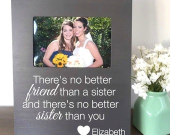 Sister Quote Picture Frame, Personalized Sister Gift, Gift for Sister, No Better Sister Than You, Sister Quote Frame, Sister Birthday Gift