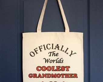 Grandmother Tote bag, Officially Worlds Coolest Grandmother shopping bag or market bag