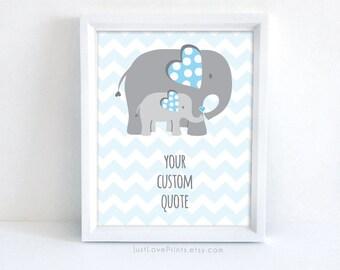 Elephant Baby Nursery Art - Custom Quote of your choice - 8x10 Print