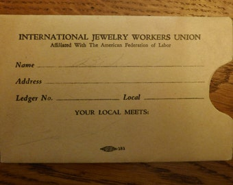 Vintage Union Membership Card - International Jewelry Workers Union - Receipts for Monthly Dues