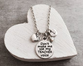 Don't make me use, my teacher voice, Silver Necklace, Charm Necklace, Gift, Teacher, Teaching, Personalized, End of year, Appreciation, Gift