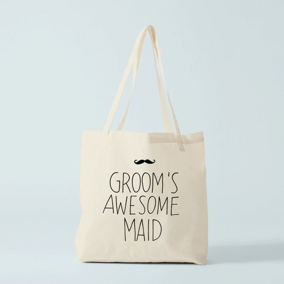 Tote Bag GROOM's awesome maid, wedding tote bag, groom's maid tote bag, groom's maid gift.