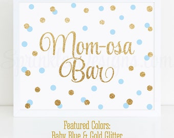 Momosa Bar Sign, Baby Blue Gold Glitter Mom-osa Mimosa Bar Baby Shower Ideas, Baby Boy Sip N See Party Sign Printable 10x8 Drink Sign