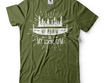 My Farm Is My Local Gym -Shirt Funny Gift For Farmer Tee Shirt