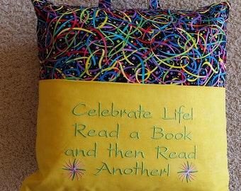 "Reading Pillow -  ""Celebrate Life - Read a Book and then Read Another!"""