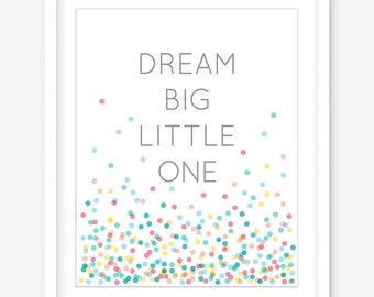 Nursery art - girls room printable art - inspirational quote - dream big little one print - nursery printable girls art - DIGITAL DOWNLOAD