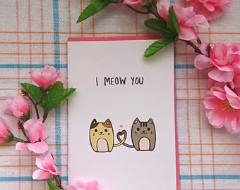 I MEOW YOU greeting card ( A6 size)