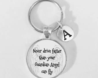 Initial Keychain, Never Drive Faster Than Your Guardian Angel Can Fly, Sweet Sixteen Daughter, Inspirational Monogram Keychain