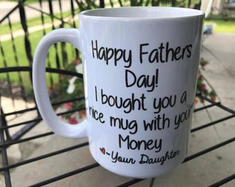 Funny gift for dad, Father's Day coffee mug, perfect gift to make dad smile
