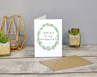 Will you be my bridesmaid? and Will you be my Maid of honour? cards with pretty floral wreath