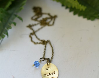 Be Brave - Necklace with Blue Bead