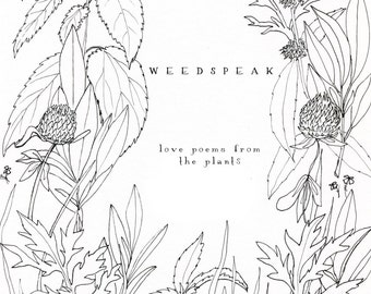 Weedspeak- Love poems from the plants- A Zine