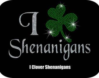 I Love Shenanigans SVG - St. Patrick's Day Design - St. Patricls day svg - Clover SVG - Rhinestone/Vinyl SVG Digital Download