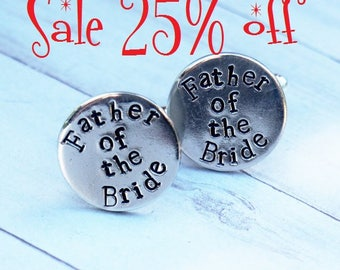 Father of the Bride Wedding Cufflinks - Hand Stamped, Wedding Gift For Father of the Bride, Pewter, Nu Gold Brass or Copper