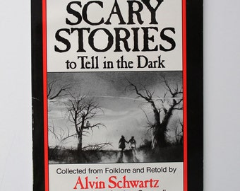 More Scary Stories to Tell in the Dark By Alvin Schwartz 1984