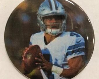 "DALLAS COWBOY *  Dac Prescott  # 4 -  2.25"" Button -  Magnet - or Mirror - NFL Cowboy Souvenir - Dallas Cowboy Gift -  N.F.C. East Champions"