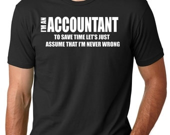 Funny Accountant T-Shirt  Account Manager Shirt Gift For Accountant CPA