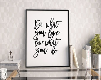 Do What You Love Love What You Do Quote Inspiration Do What You Love  Etsy