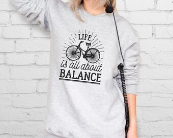 It's All About Balance Sweatshirt Bicycle Sweater Hipster Sweatshirt With Sayings Tumblr Clothing Women Sweatshirt Men Warm Sweater YPh048