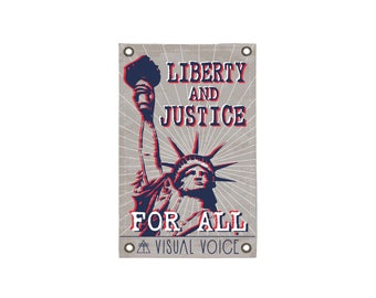 Justice and Liberty Canvas Sign