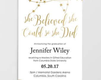 Printable Graduation Invitation, Graduation Announcement, she believed she could, Grad Invite, Graduation Party, College Graduation