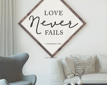 Love Never Fails  Sign | 1 Corinthians 13| Extra Large sign | Framed Wood Sign |  Wedding Verse Sign | Bible Verse Sign | Scripture | Rustic