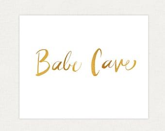 Babe Cave - Hand Drawn Typographic Print - Gold Art Print