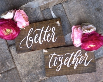 Better Together Chair Signs, Wooden Wedding Sign, Mr and Mrs Signs, Wooden Wedding Signs, Photo Prop Signs, Bridal Keepsake Gift
