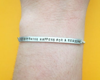 """Handmade Customizable """"Everything Happens For a Reason"""" Engraved Stamped Bracelet, Made-to-Order"""