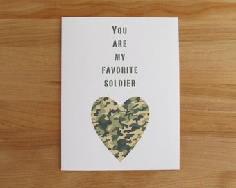 You Are My Favorite Soldier // Valentine, Anniversary, Birthday or Fathers Day Card for Him
